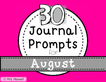30 Journal Prompts for August {Daily Writing}