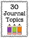 30 Journal Topics