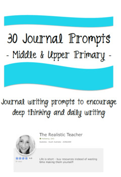 30 Journal Writing Prompts for Middle and Upper Primary