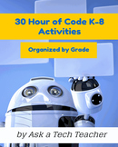 30 K-8 Coding Activities for Hour of Code