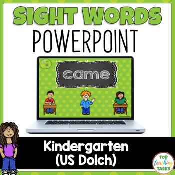 Kindergarten Sight Word Dolch Powerpoint Presentation 52 Words