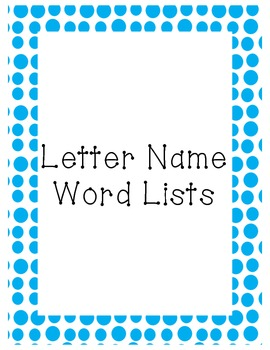 30 Letter Name Word Study Lists & Assessment Sheet
