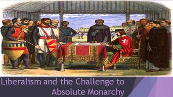 30. Liberalism and the Challenge to Absolute Monarchy