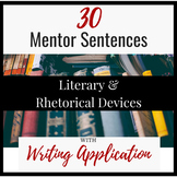 30 MENTOR SENTENCES for Literary & Rhetorical Devices with