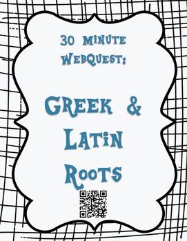 30 Minute Greek & Latin Roots WebQuest