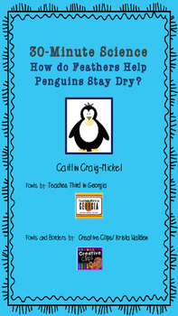 30-Minute Science Investigation - How do feathers keep penguins dry?