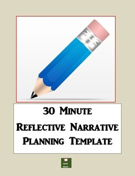 30 Minute Writing: Reflective Narrative Template