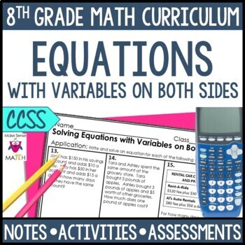 Solving Equations with Variables on Both Sides Notes & Activities Unit Bundle