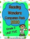 Reading Wonders 2020 Companion Pack Grade 3 UNIT FIVE BUNDLE
