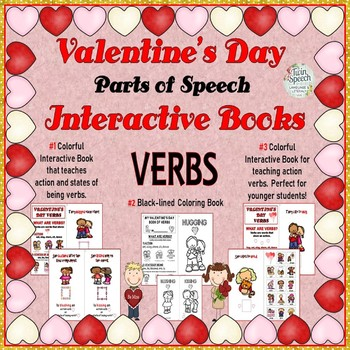 VALENTINE'S DAY INTERACTIVE BOOKS: NOUNS, ADJECTIVES & VERBS