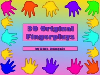 30 Original Fun, Wacky Fingerplays!  Rhymes and Poetry wit