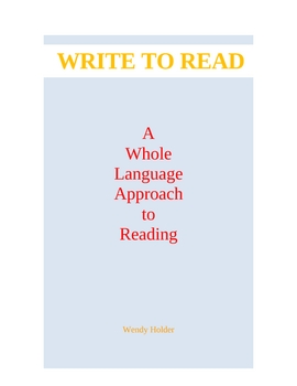 30-PG.PKT. /WHOLE LANGUAGE APPROACH TO WRITE TO READ
