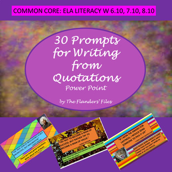 30 PROMPTS FOR WRITING WITH QUOTATIONS POWER POINT
