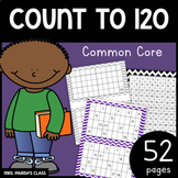 52 Pages! COMMON CORE: COUNT TO 120