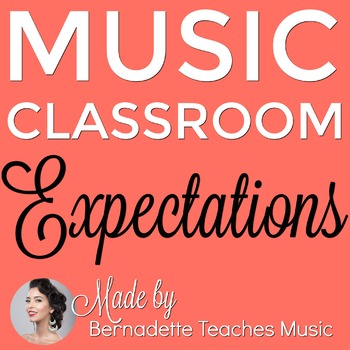 Music-Specific Classroom Expectations, 40 Pages