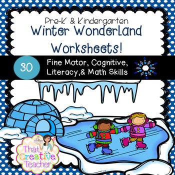 30 Pre-K & Kindergarten Winter Worksheets by That Creative Teacher