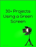 30+ Projects Using a Green Screen