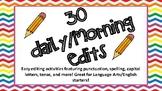 30 Quick Daily/Morning Edits