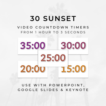 30 SUNSET Video Countdown Timers - For PowerPoint, Google Slides, Keynote