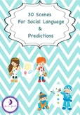 30 Scenarios for Social Thinking & Predictions