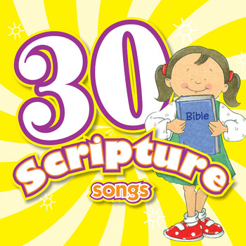 30 Scripture Songs