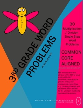 30 Multiplication & Division Single Step Word Problems: 3rd Grade
