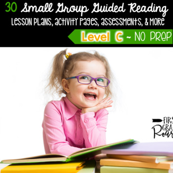 Guided Reading Level C: NO PREP Lesson Plans & Activities for Small Group