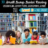 Guided Reading Level D: NO PREP Lesson Plans & Activities for Small Group