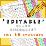30 Student *Editable* Class Checklist: fire drill, roster, attendance,fieldtrips