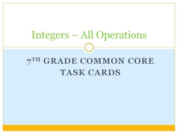 30 Task Cards Integers All Operations - 7th grade common c
