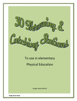 30 Throwing and Catching Stations for Physical Education