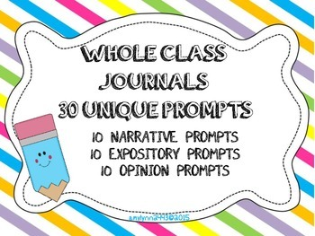 30 Whole Class Journal Covers- Narrative, Expository, and Opinion Prompts