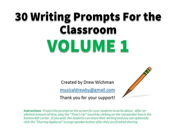 30 Writing Prompts for the Classroom VOLUME 1