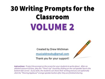 30 Writing Prompts for the Classroom VOLUME 2