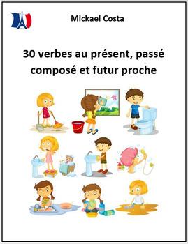 30 verbes au présent, passé composé et futur proche, volume 1 (#58)