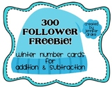 '300 Followers' FREEBIE!  Winter Math Number Cards For # o