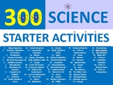 300 SCIENCE Starter Activities Chemistry Physics Biology K