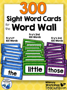 300 Sight Words Cards for the Word Wall - Whimsy Workshop Teaching