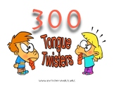 300 Tongue Twisters