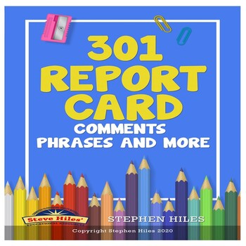 301 Report Card Comments, Phrases and More!