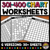301 TO 400 CHART WORKSHEETS BLANK & FILL IN THE MISSING NU