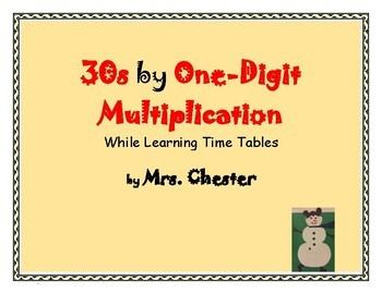 30s by One-Digit Multiplication While Learning Time Tables