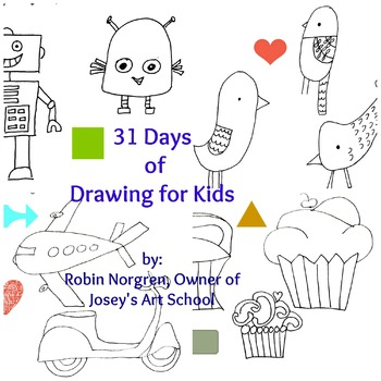 31 Days of Drawing FOR KIDS: Fun ways to draw and tell creative stories