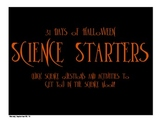 """Science Starters - """"31 Days of Halloween"""" Themed. Active Learning!"""