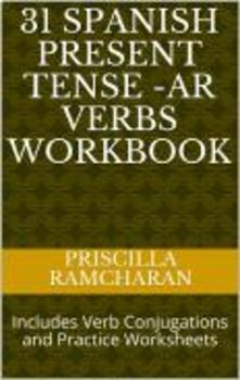 31 Spanish Present Tense -AR Verbs Workbook