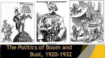 31. The Politics of Boom and Bust, 1920-1932
