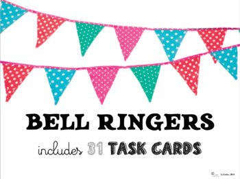 31 Unique Bell Ringers for Creative Thinkers!