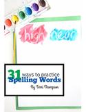 31 Ways to Practice Spelling Words