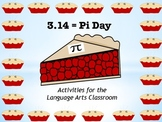 3.14 = Pi Day:  Activities for the Language Arts Classroom