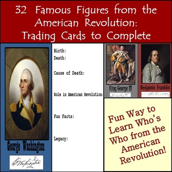 32 Famous Figures from the American Revolution: Trading Cards to Complete
